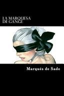 La Marquesa De Gange Spanish Edition