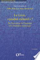 Le livre   produit culturel