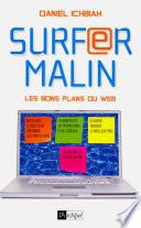 Surfer malin - Les bons plans du web
