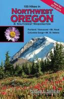 100 Hikes in Northwest Oregon   Southwest Washington