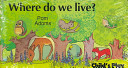 Where Do We Live? Leaves This Pull Out Book Illustrates The