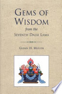 Gems of Wisdom from the Seventh Dalai Lama Beloved Buddhist Masters He Had