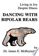 Dancing With Bipolar Bears