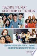 Teaching the Next Generation of Teachers