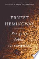 Por Quien Doblan Las Campanas Spanish Edition