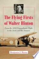 The Flying Firsts of Walter Hinton