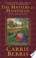 The Matters at Mansfield by Carrie Bebris