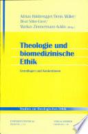 Theologie und biomedizinische Ethik