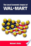 The Local Economic Impact of Wal Mart
