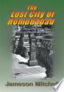 download ebook the lost city of homadabad pdf epub