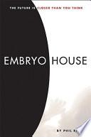 Embryo House
