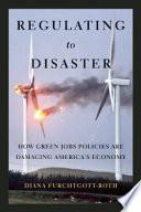 Regulating to Disaster