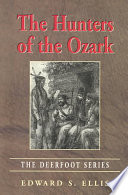 The Hunters of the Ozark