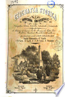 Geografia storica moderna universale corografica  politica  statistica  industriale e commerciale scritta sulle tracce di Adriano Balbi      et al
