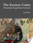 The Esoteric Codex: Zoroastrian Legendary Creatures