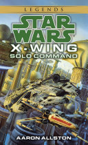 Solo Command  Star Wars Legends  X Wing