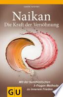 Ebook Naikan - Die Kraft der Versöhnung Epub Sabine Kaspari Apps Read Mobile