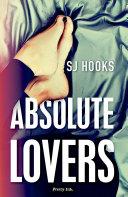 Absolute Lovers by SJ Hooks