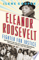 Eleanor Roosevelt  Fighter for Justice