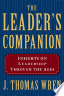 The Leader s Companion  Insights on Leadership Through the Ages
