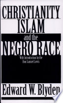Christianity Islam And The Negro Race