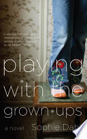 Playing with the Grown ups Book PDF