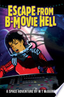 Escape From B Movie Hell