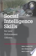 Social Intelligence Skills for Law Enforcement Officers