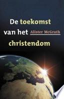 De Toekomst Van Het Christendom