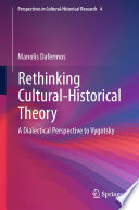 Rethinking Cultural Historical Theory