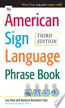 The American Sign Language Phrase Book