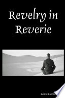 Revelry in Reverie