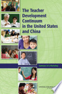 The Teacher Development Continuum in the United States and China