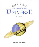 How It Works: Discovering the Universe