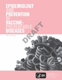 Epidemiology and Prevention of Vaccine Preventable Diseases  13th Edition