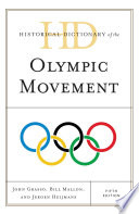 Historical Dictionary of the Olympic Movement Which Were Held In Greece On The