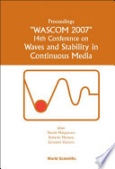 Proceedings  WASCOM 2007   14th Conference on Waves and Stability in Continuous Media