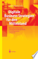 Digitale Business Strategien f  r den Mittelstand