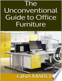 The Unconventional Guide to Office Furniture