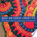 500 Beaded Objects