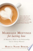 Marriage Meetings For Lasting Love : worker marcia naomi berger. they...