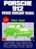 Porsche 912 Owners Workshop Manual  1965 69