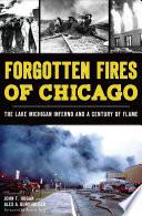 Forgotten Fires of Chicago