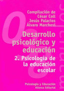 Desarrollo psicologico y educacion / Psychological development and education