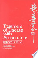 Treatment Of Disease With Acupuncture book