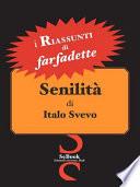 Senilit Di Italo Svevo - Riassunto