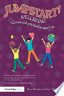 Jumpstart! Wellbeing : help teachers to develop children's...