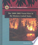 the 2000 2002 forest fires in the western united states