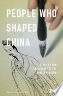 People Who Shaped China