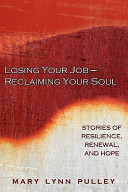 Losing Your Job  Reclaiming Your Soul